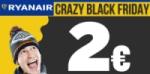 Crazy Black Friday: Extrem günstige Flüge mit Ryanair schon ab 2 Euro