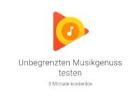 Musikabo Dienst Google Play Musik 3 Monate gratis testen