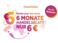 Handelsblatt Premium für Studenten: 6 Monate für nur 6 Euro