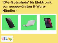 10% Ebay Gutschein für B-Ware im Bereich Elektronik abstauben